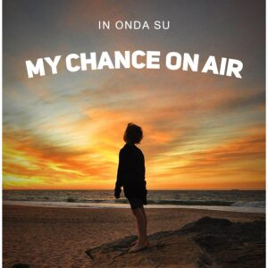 13-18-MY-CHANCE-ON-AIR
